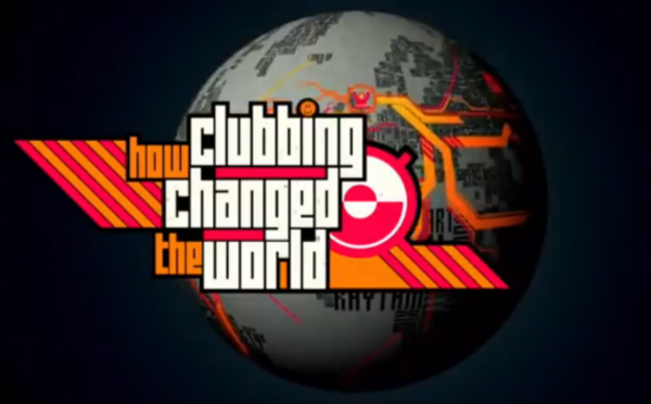 How-Clubbing-Changed-The-World-600x372